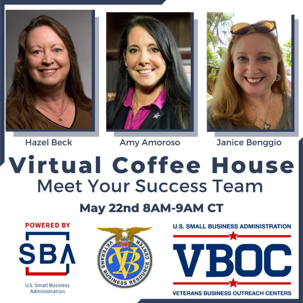 VetBiz Virtual Coffee House - Meet Your Success Team, May 22, 2020