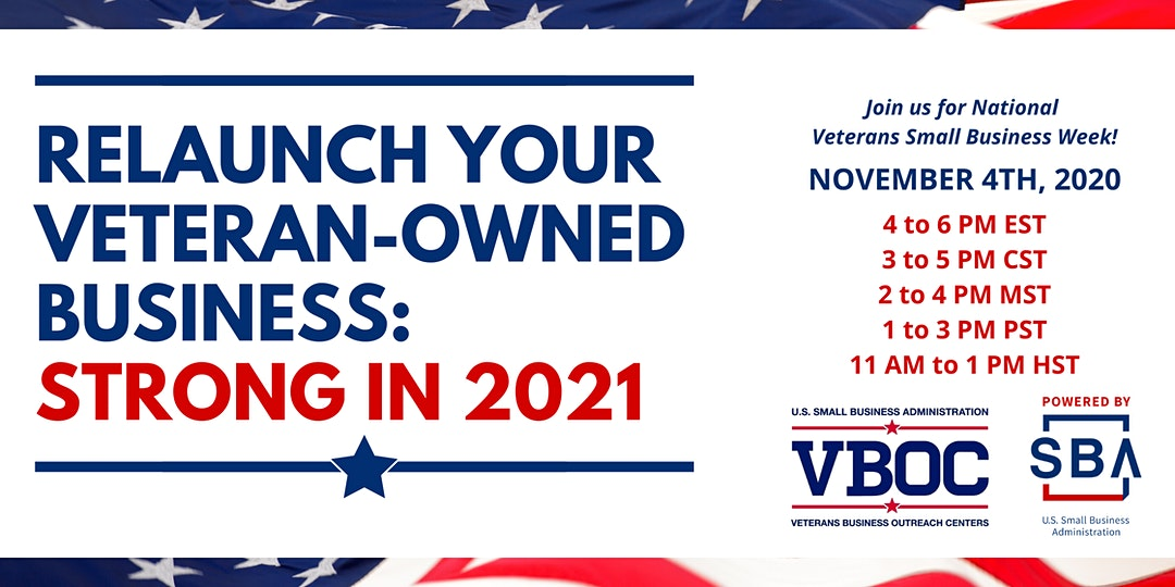 Relaunch Your Veteran-owned Business: Strong in 2021 cohosted by the SoCal VBOC and